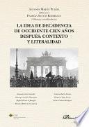 La idea de decadencia de occidente cien años después: contexto y literalidad.