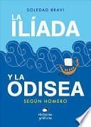 La Ilada y la Odisea