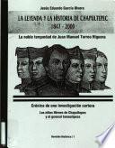 La leyenda y la historia de Chapultepec, 1847-2000