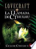 La llamada de Cthulhu y otros cuentos de terror