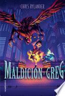 La maldicin de Greg/ The Curse of Greg