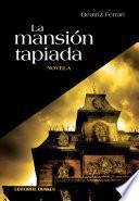 La mansión tapiada