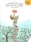 La montaa de libros ms alta del mundo / The World's Tallest Mountain of Books