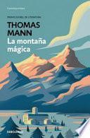 La Montaña Mágica / The Magic Mountain