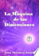 La M‡quina de las Dimensiones