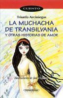 La muchacha de Transilvania y otras historias de amor