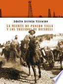 La muerte de Pancho Villa y los tratados de Bucareli