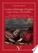 La nueva fisiología del gusto (según Vázquez Montalbán)