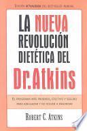 La nueva revolución dietética del [Dr. Atkins]