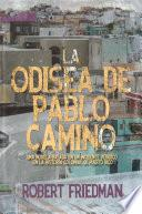 La odisea de Pablo Camino