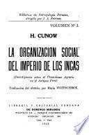 La organización social del imperio de los Incas, investigación sobre el comunismo agrario en el antiguo Perú