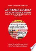 La prensa escrita y la política exterior peruana durante el diferendo marítimo con Chile