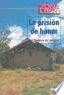 La prisión de honor