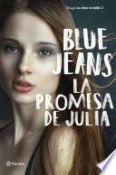 La promesa de Julia (Blue Jeans)