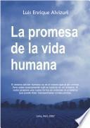 La promesa de la vida humana