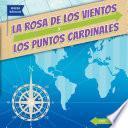 La rosa de los vientos y los puntos cardinales (The Compass Rose and Cardinal Directions)