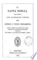 La santa Biblia, antigua version de C. de Valera, revisada