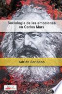 La sociología de las emociones en Carlos Marx