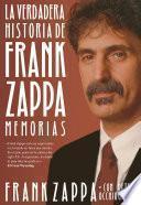 La verdadera historia de Frank Zappa