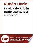 La vida de Rubén Darío