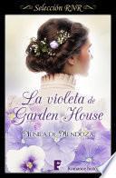 La violeta de Garden House (Los Townsend 1)