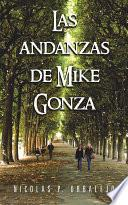 Las andanzas de Mike Gonza