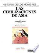 Las civilizaciones de Asia