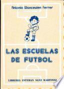 Las Escuelas de Futbol