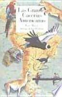 Las grandes cacerías americanas : del lago Titicaca al río Madera