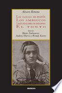 Las Locas de Postín; Los Ambiguos; Lolita Buscadora de Emociones; El Tonto