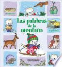 Las palabras de la montana / The words of the mountain