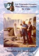 Las Principales Leyendas, Mitos, Historias y Cuentos de Chile