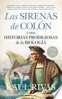 Las sirenas de Colón y otras historias prodigiosas de la Biología