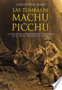 Las tumbas de Machu Picchu