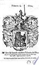 Libro del famoso cauallero Palmerin de Oliua