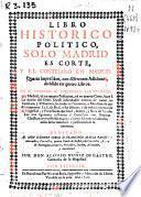 Libro historico politico solo Madrid es corte, y el cortesano en Madrid