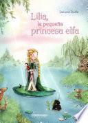 Lilia, La Pequena Princesa Elfa