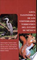 Lista taxonómica de los vertebrados terrestres del estado de México