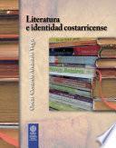 Literatura E Identidad Costarricense