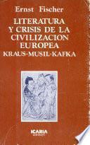 LITERATURA Y CRISIS DE LA CIVILIZACION EUROPEA