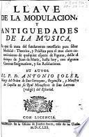Llave de la modulacion, y antiguedades de la musica