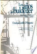 Los años del buldozer