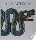 Los Aztecas / The Aztecs