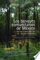 Los bosques comunitarios de México