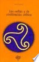 Los celtas y la civilización céltica