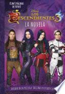 Los Descendientes 3. La novela