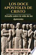 Los Doce Apóstoles de Cristo