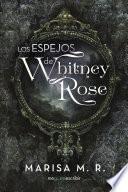Los espejos de Whitney Rose