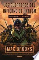 Los guerreros del infierno de Harlem / The Harlem Hellfighters