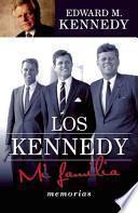 Los Kennedy Mi Familia / True Compass